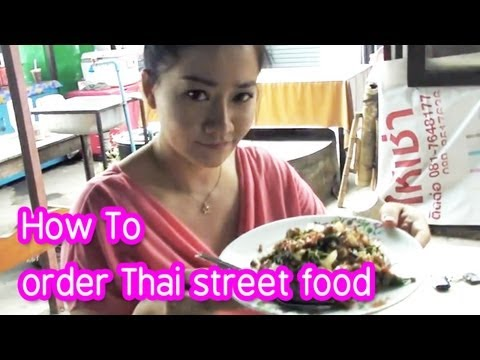How To Order Street Food In Thailand