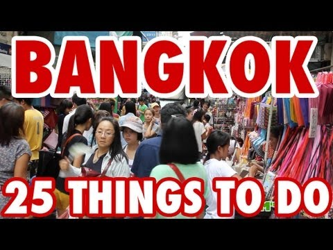 25 Amazing Things To Do in Bangkok