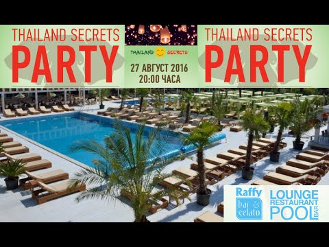 Thailand-Secrets Party 27.08.2016